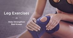 Uncomfortable knee pain can interfere with your ability to move around comfortably. These strengthening exercises can help ease any discomfort.