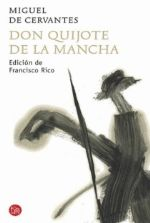 Don Quijote de la Mancha/  Miguel de Cervantes - Te recomiendo esta versión del libro ya que tiene las notas a pie de la pagina muy bien hechas