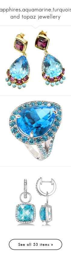 """""""Sapphires,aquamarine,turquoise and topaz jewellery"""" by hallierosedale ❤ liked on Polyvore featuring jewelry, earrings, dangle earrings, yellow, 14k yellow gold earrings, blue topaz earrings, gold diamond earrings, diamond dangle earrings, long dangle earrings and bracelets"""