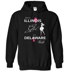 ILLINOIS GIRL IN DELAWARE WORLD T-SHIRTS, HOODIES, SWEATSHIRT (39.99$ ==► Shopping Now)