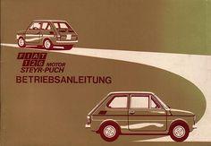 Fiat 126 Steyr https://de.pinterest.com/wernertips/fiat/