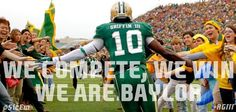 We compete. We win. We are #BAYLOR. // (via @GJGlasson) #sicem #RGIII