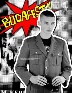 Misa Patinszki cover of The Boys from Budapest magazine. Photographed by Sam Scott Schiavo, the magazine featured more Wam Models like Roberto Barta, Sven Csongar, Mark Homoki, and Kolos Balazs on the back cover.