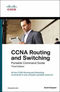 Ccna routing and switching portable command guide / Scott Empson.