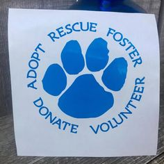 Adopt Rescue Foster Donate Volunteer  Animal by HummingbirdVinyl