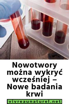 Nowotwory można wykryć wcześniej – Nowe badania krwi Soap, Personal Care, Bottle, Personal Hygiene, Flask, Soaps