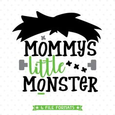 Mommys Little Monster Halloween SVG design for Silhouette and Cricut projects. Halloween Vinyl, Halloween Shirts For Boys, Halloween Clipart, Halloween Projects, Halloween Designs, Scary Halloween, Halloween Cups, Halloween Rocks, Halloween Images