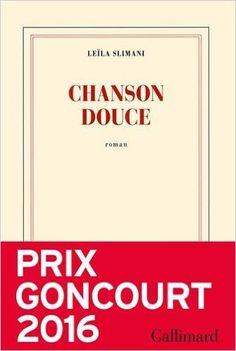 Chanson Douce(Nrf):Amazon.co.uk:Leila Slimani:9782070196678:Books