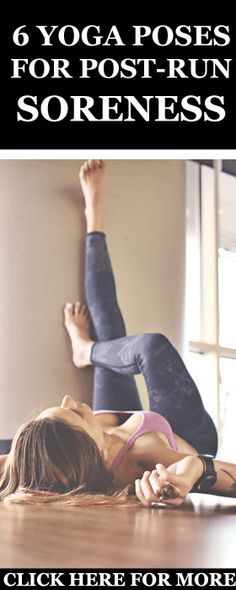 6 yoga poses that will work to alleviate post-run pains and aches while increasing your flexibility and mobility in key running muscles such as the glutes, hamstrings, quads, and calves. #Runners #Yoga #Recovery