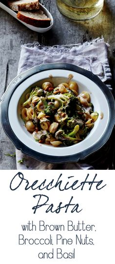 Orecchiette with Brown Butter, Broccoli, Pine Nuts, and Basil Recipe