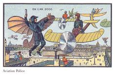 France in the Year 2000- futuristic pictures by Jean-Marc Côté and other artists issued in France in 1899, 1900, 1901 and 1910.