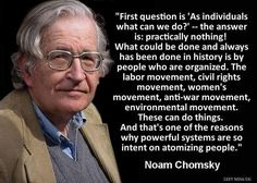 Noam Chomsky Quotes Noam Chomsky Quote As Long As The General Population Is Passive .