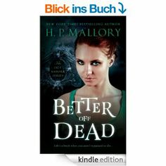 Better Off Dead, An Urban Fantasy (Lily Harper Series)