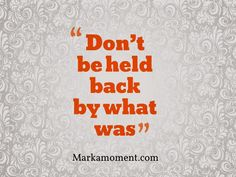 Moving on Quotes, Motivational Quotes 2014, Daily thoughts