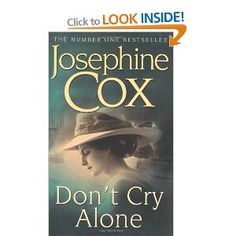 Don't Cry Alone: An utterly captivating saga exploring the strength of love Good Books, My Books, Dont Cry, I Love Reading, Number One, Saga, Book Covers, Crying, Laughter