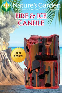 Free Fire & Ice Candle Recipe by Natures Garden.