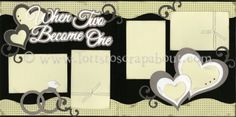 When Two Become One Scrapbook Page Kit [whentwobecomeone12] - $7.99 :: Lotts To Scrap About - Your Online Source for Scrapbook Page Kits!