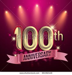 100th Anniversary, Party poster, banner or invitation - background glowing element. Vector Illustration. - stock vector