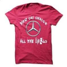 MERCEDES YOU CAN CHANGE - #shirt prints #hoodie. PURCHASE NOW => https://www.sunfrog.com/Automotive/MERCEDES-YOU-CAN-CHANGE-66758306-Guys.html?id=60505