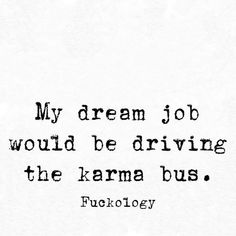 Love My Job Quotes, All Quotes, Sarcastic Quotes, Attitude Quotes, Mood Quotes, Cute Quotes, Happy Quotes, Great Quotes, Funny Quotes