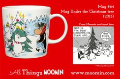 64 Moomin mug Under the Christmas Tree Moomin Mugs, Troll, Christmas Fun, Tableware, Den, Art Ideas, History, Dinnerware, Historia