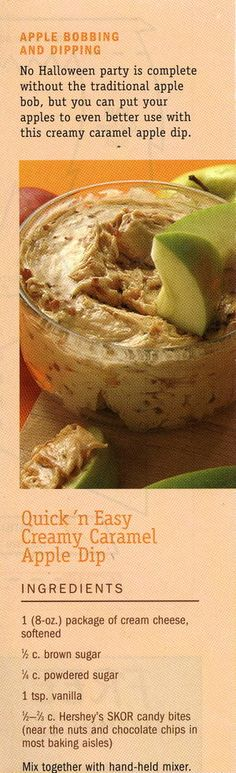 quick & easy creamy caramel apple dip. I love to make this! I use Heath bits. Great with apples and graham cracker sticks.