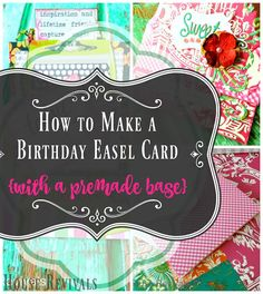 House Revivals: Easy Birthday Easel Card