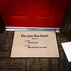 Do You Live Here Doormat / Surprise your guests as they come to your doorstep with this humorous Do You Live Here Doormat that can be a great blow for strangers. http://thegadgetflow.com/portfolio/live-doormat/