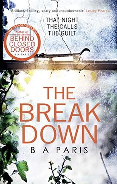 The Breakdown by B. A. Paris is one of the year's exciting new psychological thriller books.