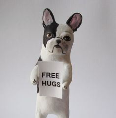 {free hugs French Bulldog} such a sweet sculpture!