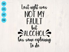 Alcohol Humor, Funny Alcohol, Alcohol Quotes, We Are Best Friends, Drinking Quotes, Cricut Creations, Vinyl Projects, Shirts With Sayings, Funny Shirts