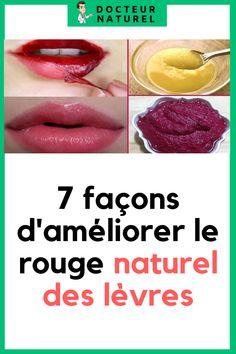 7 façons d'améliorer le rouge naturel des lèvres #levre #rougeàlevre #beauté #astuce #naturel Facon, Health, Natural Red, Skin Care Remedies, Natural Skin, Beauty Recipe, Lipstick, Makeup, Salud