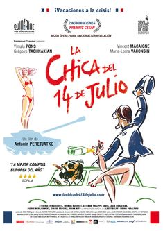 2013 - La chica del 14 de Julio - La fille du 14 juillet Streaming Movies, Hd Movies, Movies To Watch, Movie Tv, Watch Tv Shows, Tv Shows Online, Film, Tv Series, Movie Posters