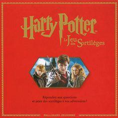 Harry Potter : Le Jeu des Sortilèges - Hors Série Harry Potter - Livres pour enfants - Gallimard Jeunesse