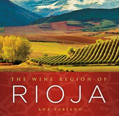 Book Review: The Wine Region of Rioja by Ana Fabiano To learn more about #Bilbao | #Rioja, click here: http://www.greatwinecapitals.com/capitals/bilbao-rioja
