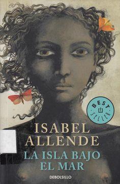 863 / AL432s / La isla bajo el mar / Isabel Allende