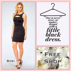 Every Woman Needs a Little Black Dress and this one from Bobi is Perfect for Any Occasion. Free Shop Open Everyday!!