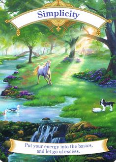 """CCF20150101_00000 -January 01, 2015 – Card Reading – """"SIMPLICITY"""" – From Magical Unicorns by Doreen Virtue. Message: """"Put your energy into the basics, and let go of excess."""" To read the whole Card message to to my website: http://sunrisehealingcenter.com/daily-reading/"""