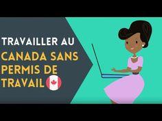 Travailler au Canada sans permis de travail - YouTube