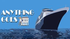 """""""Anything Goes"""" @ Rice Auditorium (Catonsville, MD)"""