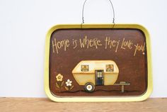 Camper Cafeteria Tray Lunch Tray Hand Painted Camper Sign Country Home Decor Cafeteria Food Tray in Yellow Home Is Where They Love You