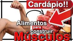 Como ganhar massa muscular: 10 alimentos para ganhar músculos