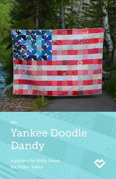 Yankee Doodle Dandy - USA Flag Quilt Pattern - Paper Pattern (Pre-order)