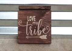 Love My Tribe Rustic Wood Sign - Wooden Decor - Home Decor - Pallet Sign - My Tribe - Family Decor - Family Home Decor - Wall Art - Nursery