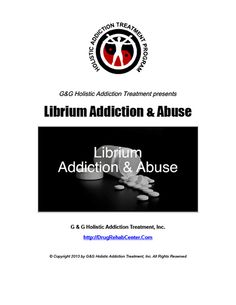 Librium Addiction and Abuse is the subject of this Special Report.