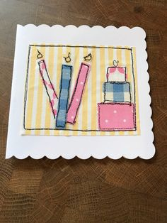 Free motion sewn Birthday card 3 candles 3 presents Freehand Machine Embroidery, Free Motion Embroidery, Hand Embroidery, Fabric Cards, Fabric Postcards, Homemade Greeting Cards, Greeting Cards Handmade, Sewing Cards, Handmade Birthday Cards