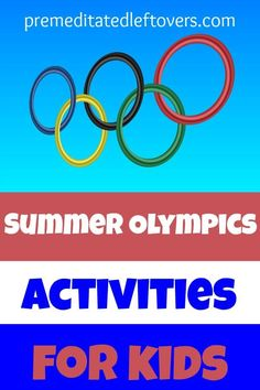 Summer Olympics Games and Activities for Kids- Kids will love these fun games and crafts centered around learning about the summer Olympics.