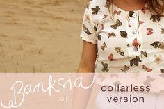 Banksia Sewalong: collarless version