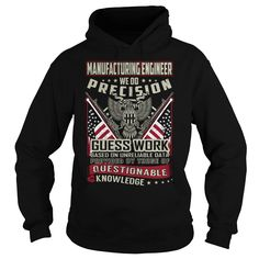 Manufacturing Engineer Job Title T-Shirts, Hoodies. CHECK PRICE ==► Funny Tee Shirts