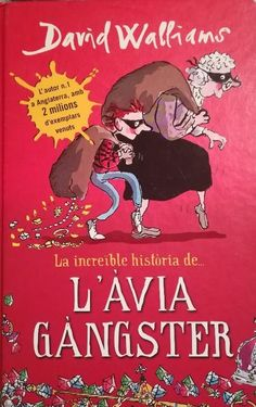 La increible historia de la abuelita ganster / The incredible story of gangster granny David Walliams Books, Best Christmas Books, Good Books, Books To Read, Tony Ross, English Comedians, New Kids Toys, Book Corners, Book People